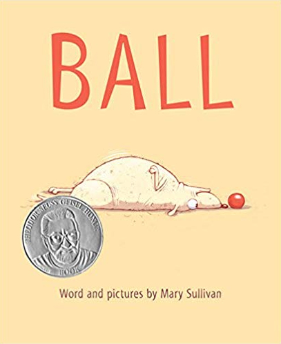 book cover for the children's picture book BALL by Mary Sullivan