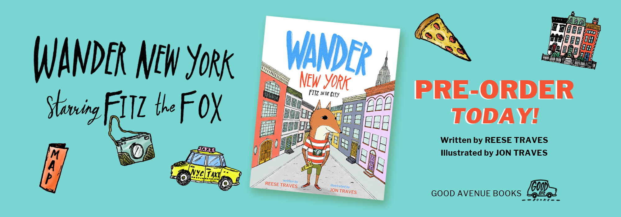 Pre-order Wander New York: Fitz in the City picture book starting today! Book written by Reese Traves and illustrated by Jon Traves. Staring Fitz the Fox.